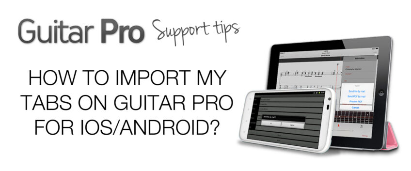 How to Import your Tabs Onto the Guitar Pro Application?