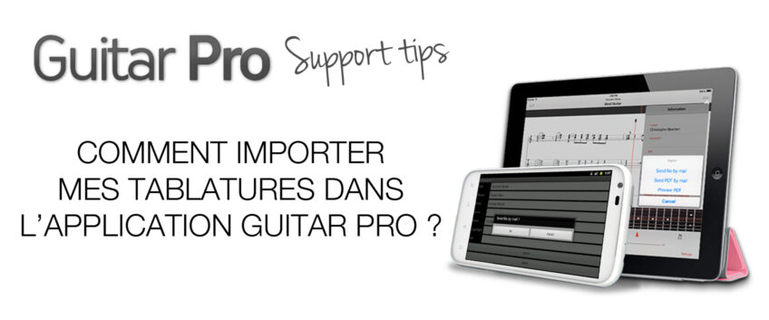 Comment importer vos tablatures dans l'application Guitar Pro ?