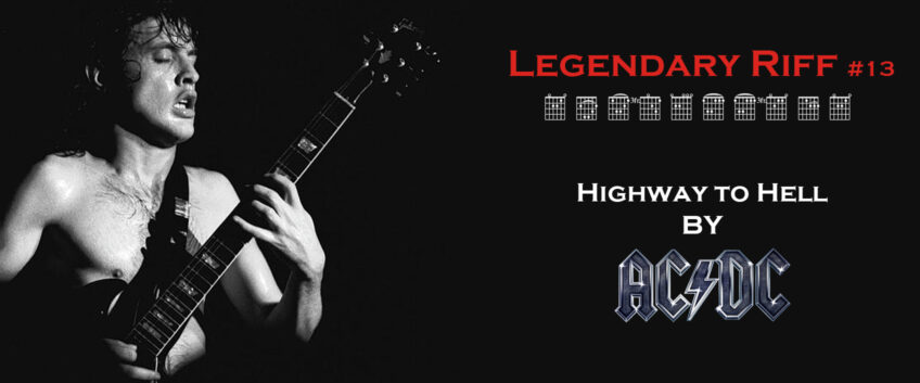 Préférence Legendary Riff #13 – Highway to Hell by AC/DC | Guitar Pro Blog  UN74