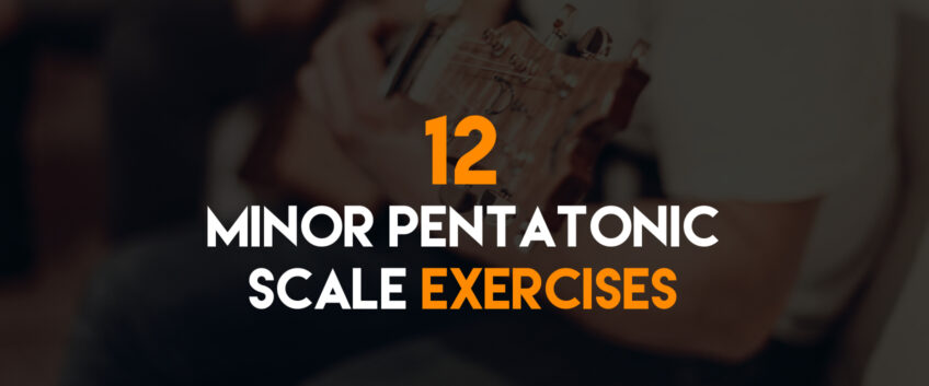 12-minor-pentatonic-exercises