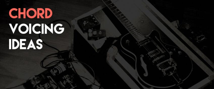 chord-voicing-ideas