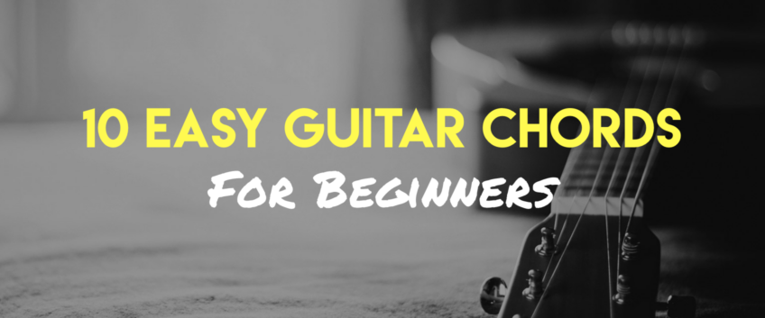 10 Chords That Are Easy For Beginners
