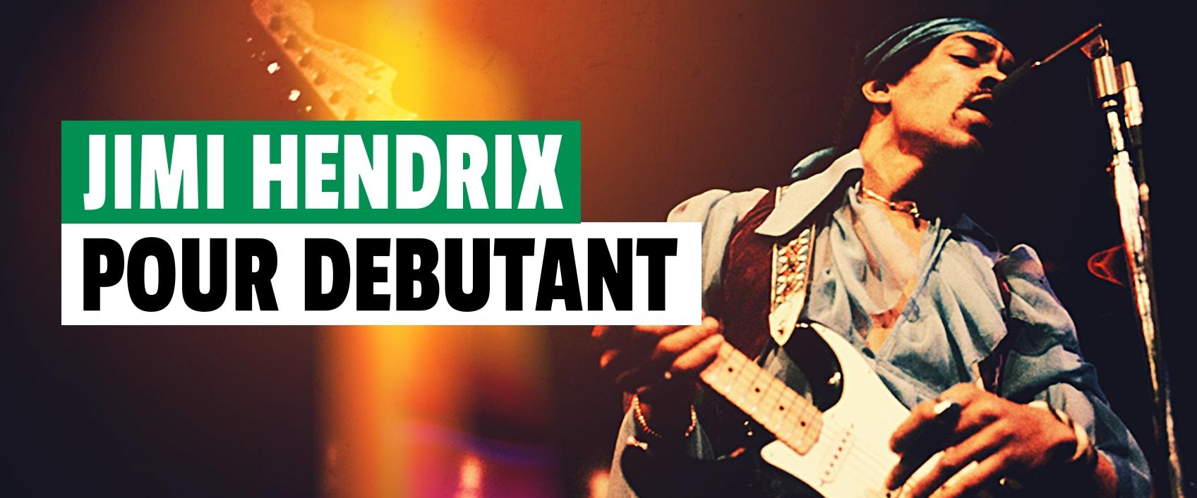 5 plans faciles à la manière de Jimi Hendrix