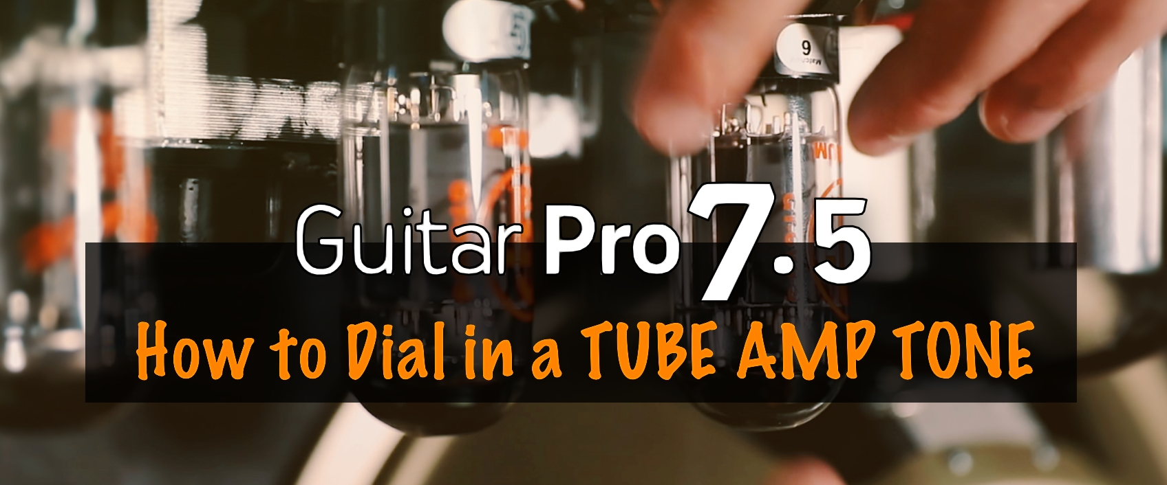 Mimicking a Tube Amp Tone in Guitar Pro