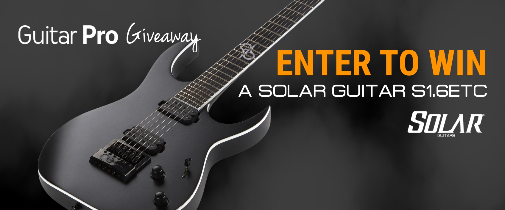 [Closed] [Guitar Pro Giveaway] Win a Solar guitar!