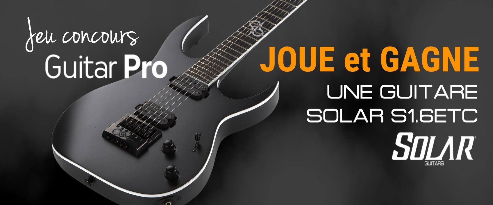 [Jeu Concours terminé ] Gagnez une guitare Solar !