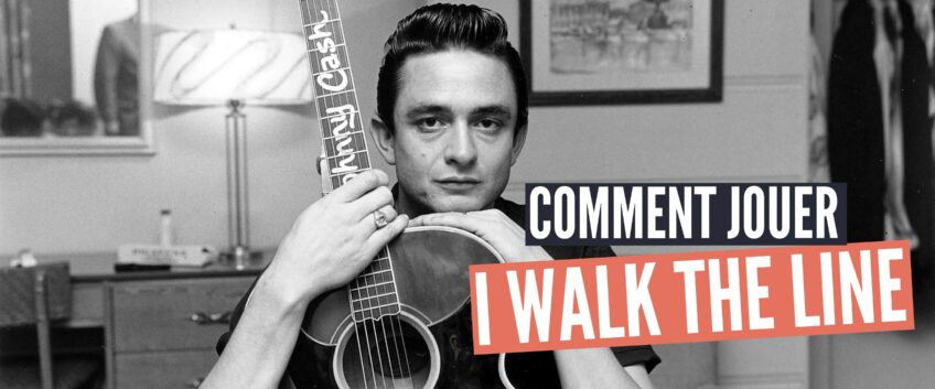 [Cours de guitare] I Walk the Line – Intro