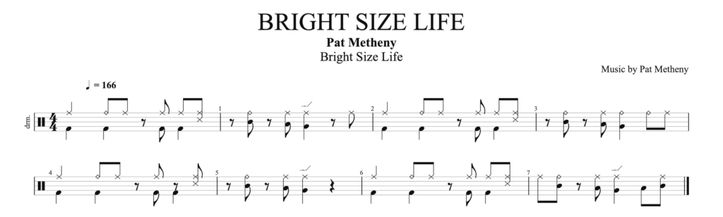 The score for the drum pattern from Bright Size Life by Pat Metheny.