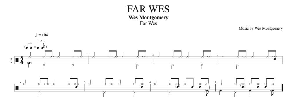 The drum score for Far Wes, by Wes Montgomery.