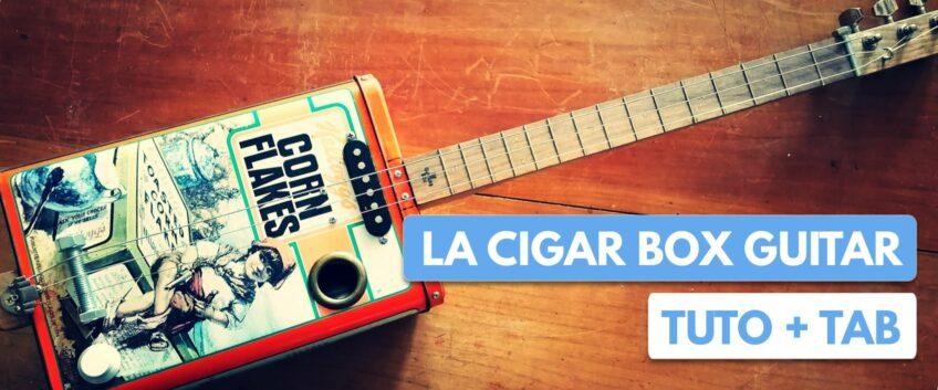 Cours de Cigar Box Guitare